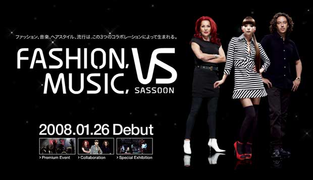 FASHION×MUSIC×VIDAL SASSOON